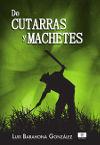 De cutarras y machetes