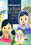 La flor del Espiritu Santo y otros cuentos