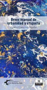 Breve manual de urbanidad y etiqueta