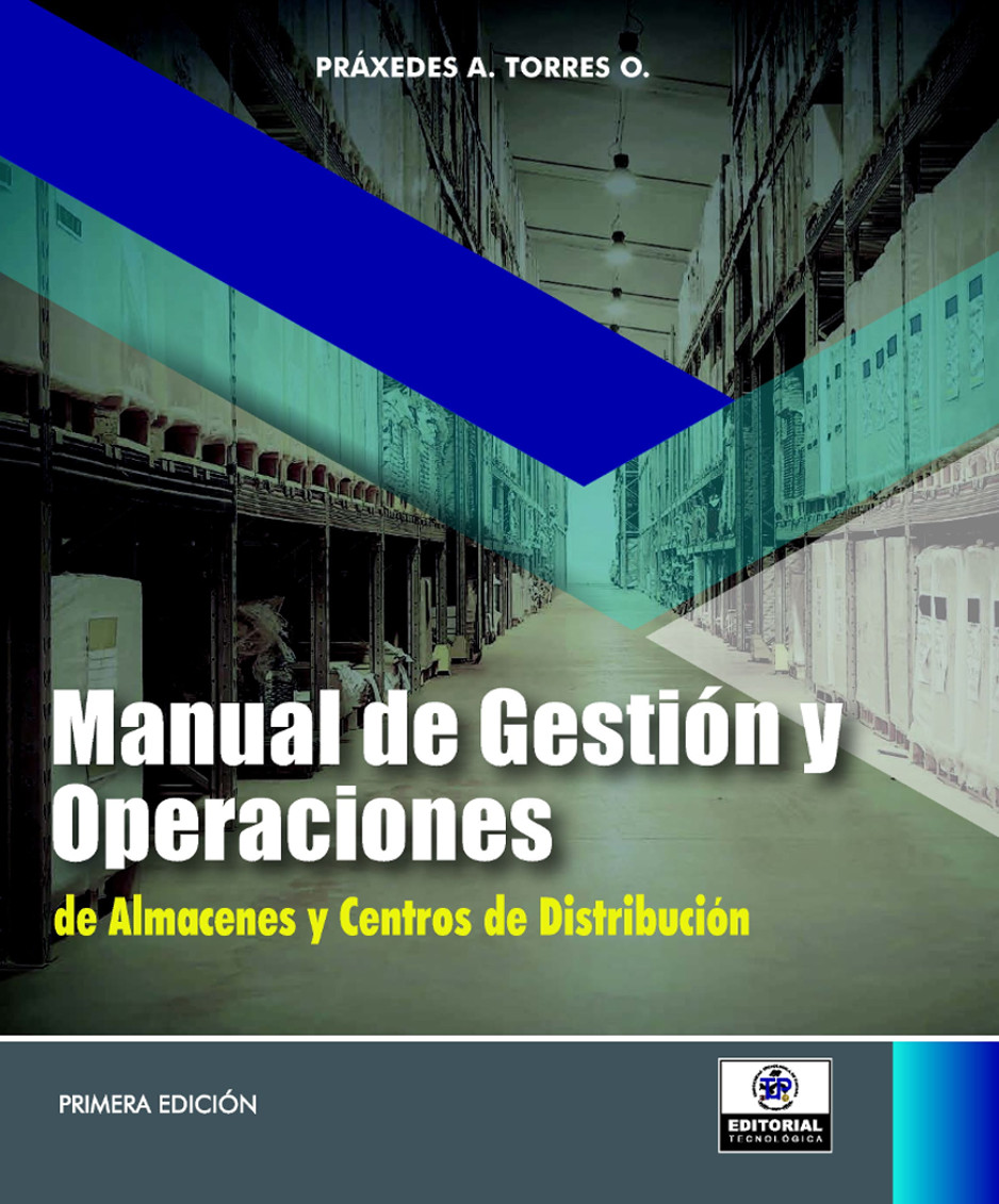 Manual de Gestión y Operaciones de Almacenes y Centros de Distribución