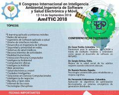 II Congreso Internacional en Inteligencia Ambiental, Ingeniería de Software y Salud Electrónica y Móvil - AmITIC 2018