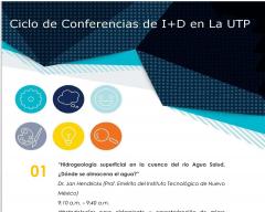 Ciclo de conferencias  I+D en la UTP - Campus Dr. Víctor Levi Sasso