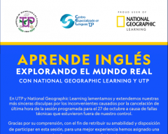 Aprende Ingles Explorando un Mundo Real con National Geographic Learning y UTP