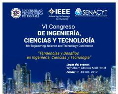 Llamado Ponencias para el VI Congreso de Ingeniería, Ciencias y Tecnología - Panamá 2017
