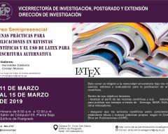 Seminario: Buenas prácticas para publicaciones en revistas científicas y el uso de LaTex para la escritura alternativa