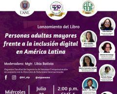 Lanzamiento del Libro: Personas Adultas Mayores Frente a la Inclusión Digital en América Latina