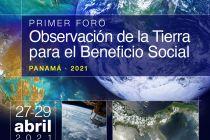 Afiche del Primer Foro de Panamá Observación de la Tierra para el Beneficio Social.
