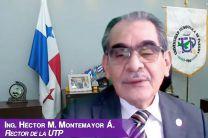 Rector de la UTP, Ing. Héctor Montemayor Ábrego