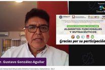 Dr. Gustavo González, expositor en el Simposio Internacional Virtual sobre Alimentos Funcionales y Nutracéuticos