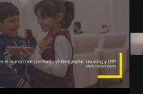 Explora el mundo real con National Geographic learning UTP.