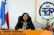 Palabras de bienvenida por la Ing. Yaneth Gutierrez, Directora del Centro Regional de la UTP, en Coclé