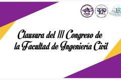 Clausura del III congreso de la Facultad de Ingeniería Civil