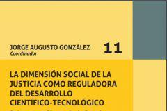 Portada del libro La Dimensión Social de la Justicia como Reguladora del Desarrollo Científico – Tecnológico.