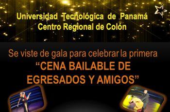 Primera Cena Bailable de Egresados y Amigos en UTP Colón.