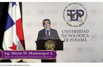 Ing. Héctor M. Montemayor Á., Rector de la UTP, presentó a la comunidad universitaria el informe del Tercer Año de Gestión.