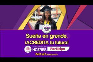 Embedded thumbnail for Sueña en grande. ¡ACREDITA tu futuro!